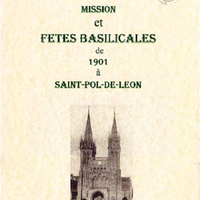 Mission et fêtes basilicales de 1901 à Saint-Pol de Léon