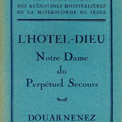 L'Hôtel-Dieu Notre-Dame du Perpétuel Secours Douarnenez