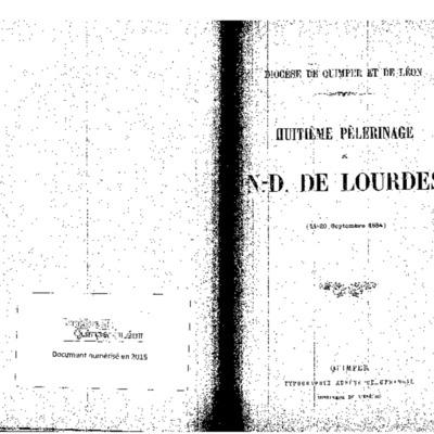 Huitième Pélerinage à N.-D. de Lourdes (14-20 septembre 1884)