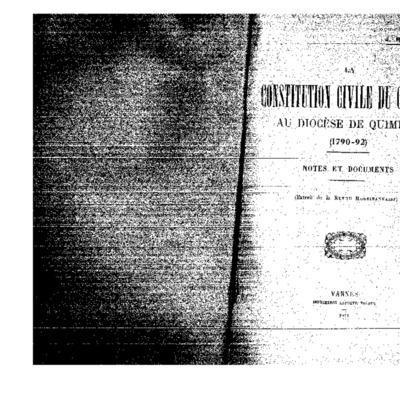 La constitution civile du clergé au diocèse de Quimper (1790-92). Notes et documents