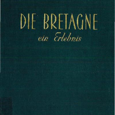 Die Bretagne ein Erlebnis