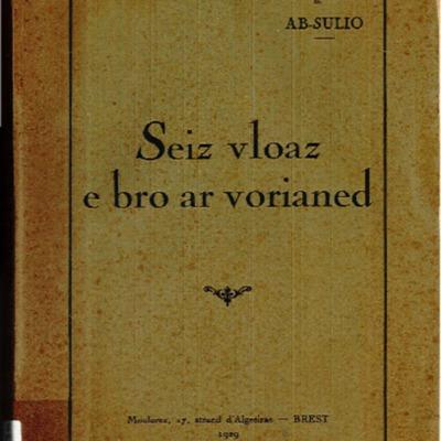 Seiz vloaz e bro ar vorianed gand Ab-Sulio hen is-ofiser, medalennet-gadour, kroaz a vrezel