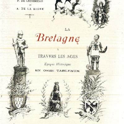 La Bretagne à travers les âges : épopée historique en onze tableaux ; partitions des solos et choeurs