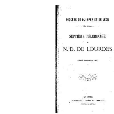 Septième pèlerinage à N.-D. de Lourdes (10-15 septembre 1883)