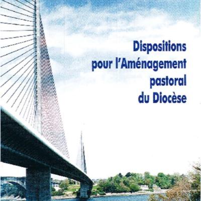 Dispositions pour l'aménagement pastoral du diocèse