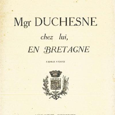 Monseigneur Duchesne : chez lui, en Bretagne : 1843-1922