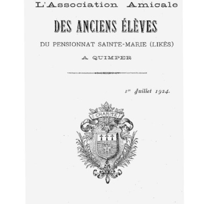 [Likès] Bulletin de l'association amicale des anciens élèves du pensionnat Sainte-Marie Likès 1924.pdf