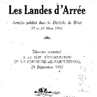 Les landes d'Arrée : discours prononcé à la fête d'inauguration de la commune de Saint-Rivoal, 20 septembre 1925