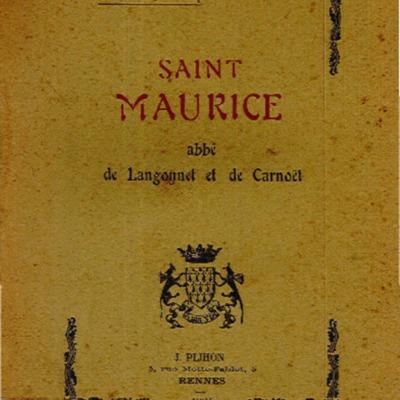 Saint Maurice, abbé de Langonnet et de Carnoët