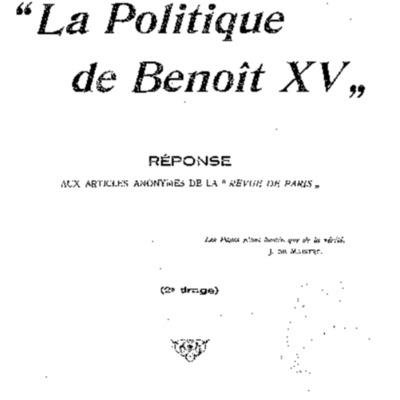 La politique de Benoît XV : réponses aux articles anonymes de la 'Revue de Paris'