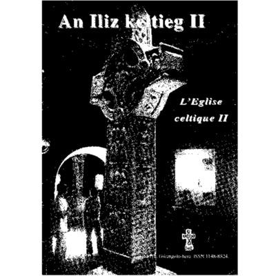 Minihi Levenez 116 : An Iliz keltieg II = L'Eglise celtique II
