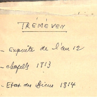 Enquêtes sur la paroisse de Tréméven sous l'Empire