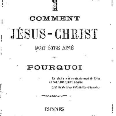 Comment Jésus-Christ doit être aimé et pourquoi